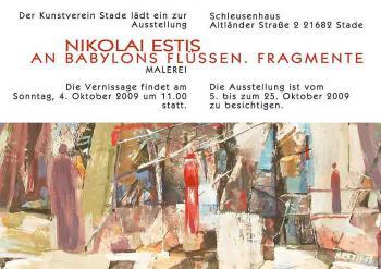 Выставка «Николай Эстис: У рек вавилонских. Фрагменты (Живопись)» в Художественном объединении г. Штаде (Штаде, Германия)