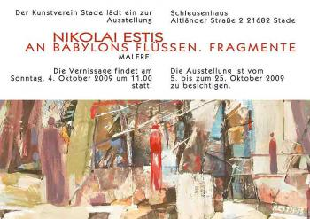 Ausstellung »Nikolai Estis: An Babylons Flüssen. Fragmente (Malerei)« im Kunstverein Stade (Stade, Deutschland)